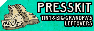 Presskit Tiny & Big