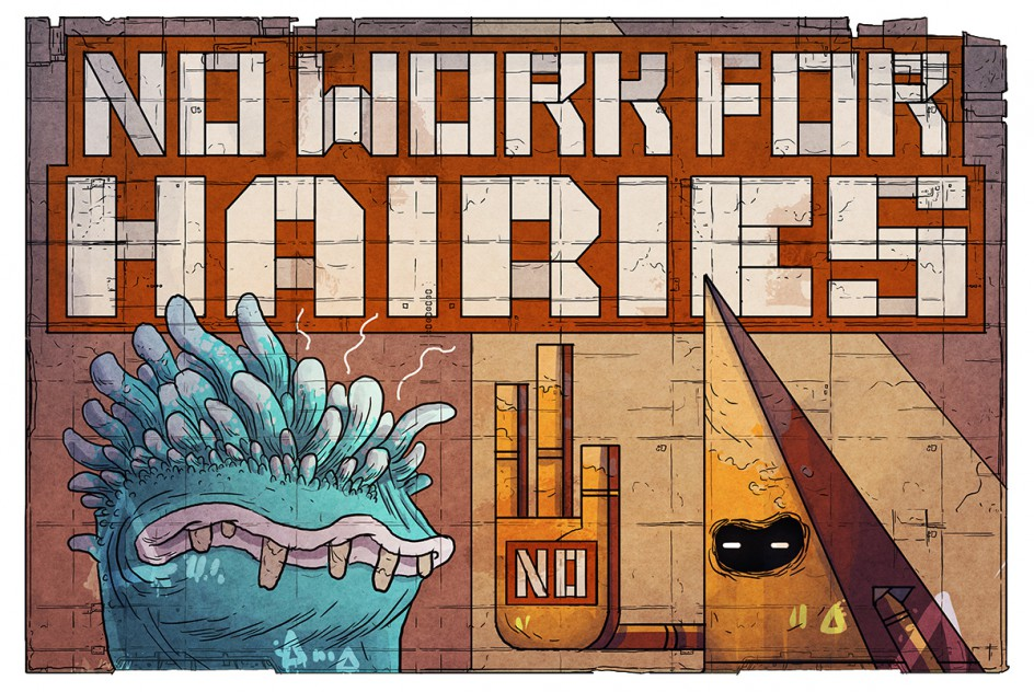 No Work For Hairies
